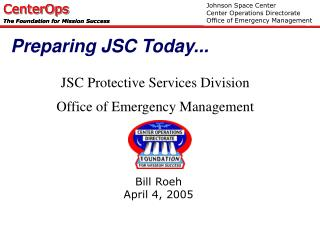 JSC Protective Services Division Office of Emergency Management
