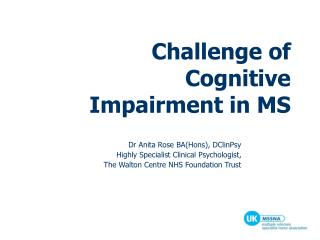Challenge of Cognitive Impairment in MS