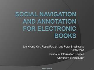 Social Navigation  and Annotation for Electronic  Books