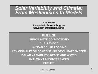 Solar Variability and Climate: From Mechanisms to Models