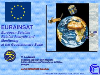 EURAINSAT  European Satellite  Rainfall Analysis and  Monitoring  at the Geostationary Scale