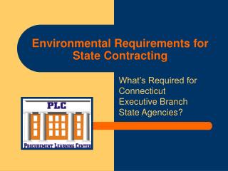 Environmental Requirements for State Contracting