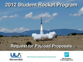 2012 Student Rocket Program Request for Payload Proposals