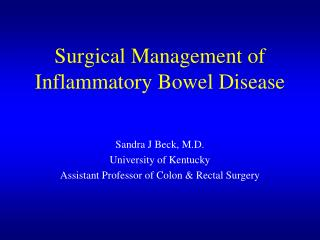Surgical Management of Inflammatory Bowel Disease