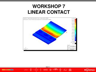 WORKSHOP 7 LINEAR  CONTACT