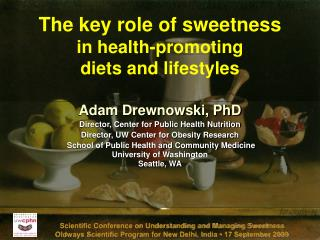 Scientific Conference on Understanding and Managing Sweetness