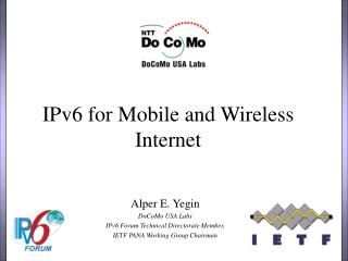 IPv6 for Mobile and Wireless Internet