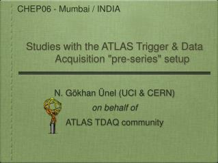 "Studies with the ATLAS Trigger & Data Acquisition ""pre-series"" setup"