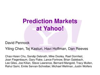 Prediction Markets at Yahoo!