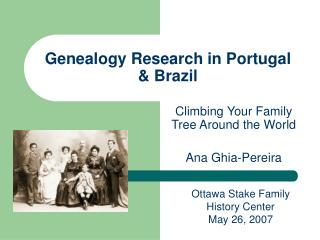 Genealogy Research in Portugal & Brazil