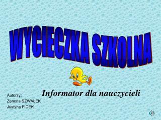 Informator dla nauczycieli