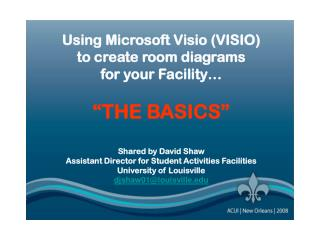 "Using Microsoft Visio (VISIO) to create room diagrams for your Facility… ""THE BASICS"""