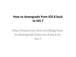 How to downgrade from iOS 8 to iOS 7