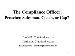The Compliance Officer:  Preacher, Salesman, Coach, or Cop