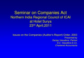 Seminar on Companies Act Northern India Regional Council of ICAI at Hotel Surya 23 rd  April,2011