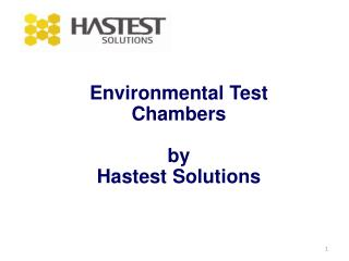 Environmental Test Chambers by  Hastest Solutions