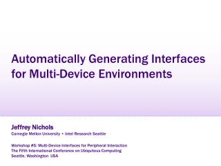 Automatically Generating Interfaces for Multi-Device Environments