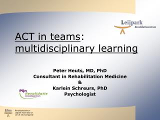 ACT in teams : multidisciplinary learning