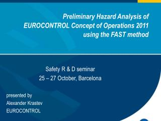 Preliminary Hazard Analysis of  EUROCONTROL Concept of Operations 2011 using the FAST method
