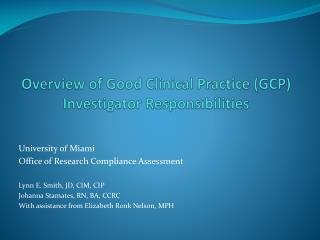 Overview of Good Clinical Practice (GCP) Investigator Responsibilities