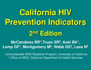 California HIV Prevention Indicators 2 nd  Edition