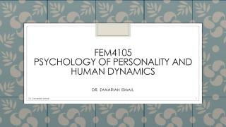 FEM4105 Psychology of Personality and human dynamics