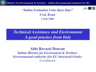 Technical Assistance and Environment A good practice from Italy