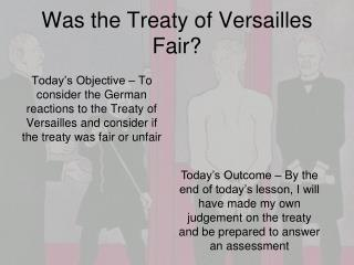 Was the Treaty of Versailles Fair?