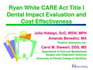Ryan White CARE Act Title I Dental Impact Evaluation and Cost Effectiveness