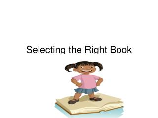 Selecting the Right Book
