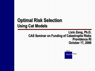 Optimal Risk Selection Using Cat Models