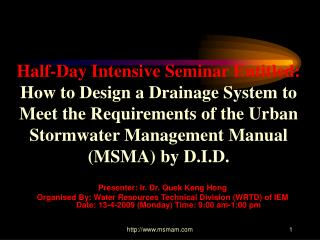 Presenter: Ir. Dr. Quek Keng Hong