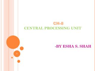 CH-8 CENTRAL PROCESSING UNIT