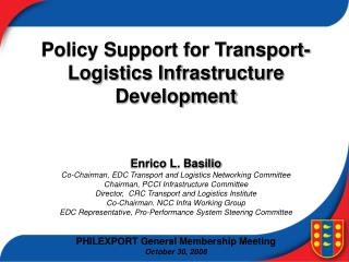Policy Support for Transport-Logistics Infrastructure Development Enrico L. Basilio
