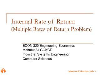 Internal Rate of Return (Multiple Rates of Return Problem)