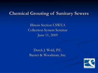 Chemical Grouting of Sanitary Sewers