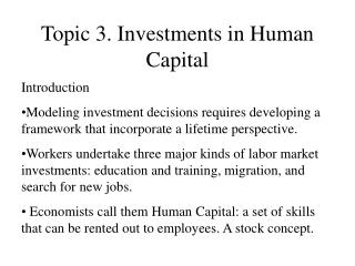 Topic 3. Investments in Human Capital