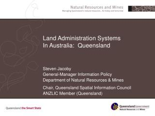 Land Administration Systems In Australia:  Queensland