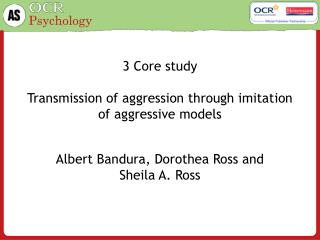 3 Core study Transmission of aggression through imitation of aggressive models