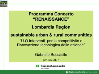 "Programma Concerto ""RENAISSANCE""  Lombardia Region sustainable urban & rural communities"