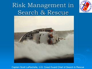 Risk Management in Search & Rescue
