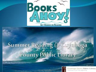 Summer Reading @ Cuyahoga County Public Library