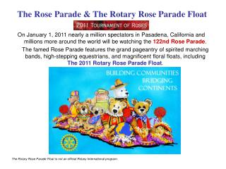 The Rose Parade & The Rotary Rose Parade Float