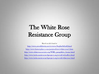 The White Rose  Resistance Group