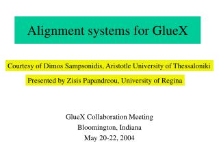 Alignment systems for GlueX