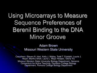 Using Microarrays to Measure Sequence Preferences of Berenil Binding to the DNA Minor Groove