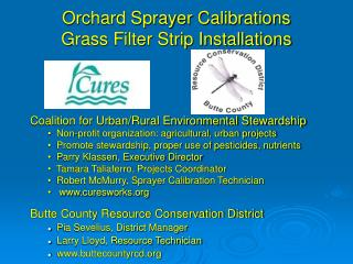 Orchard Sprayer Calibrations Grass Filter Strip Installations