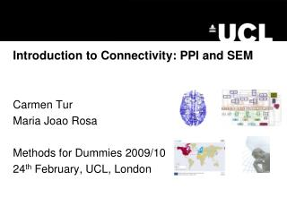 Introduction to Connectivity: PPI and SEM