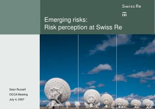 Emerging risks: Risk perception at Swiss Re
