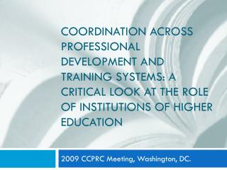 2009 CCPRC Meeting, Washington, DC.
